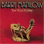 "Barry Manilow - ""Trying To Get The Feelling"" - 1975"