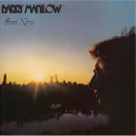 "Barry Manilow - ""Even Now"" - 1976"