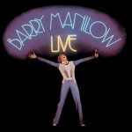 "Barry Manilow - ""Barry Manilow Live"" - 1987"