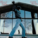 "Billy Joel - ""Glass Houses"" - 1980"