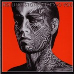 """Rolling Stones - """"Tattoo You"""" - 1981"""